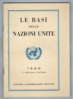 LE BASI DELLE NAZIONI UNITE 1960 - Bibliographien