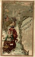 CHROMO CHOCOLAT LOUIT LE TRAINEAU - Louit