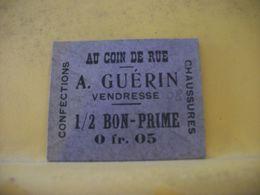 9052/9169/9171/9173 - LOT DE 4 BONS PRIME. 08 VENDRESSE. AU COIN DE RUE. A. GUERIN. 0FR05 0F10 10F 20F - Bons & Nécessité