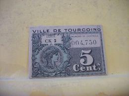 9115/9117. LOT DE 2 BONS MONNAIE. 59 VILLE DE TOURCOING 5 CENTIMES ET 10 CENTIMES - Bonds & Basic Needs