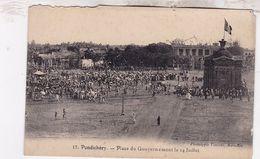 INDE / PONDICHERY / PLACE DU GOUVERNEMENT LE 14JUILLET  / PRECURSEUR EDIT VINCENT / MARSEILLE 17 - India