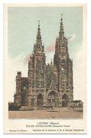 Chromo Lépine (Marne) Eglise Notre-Dame (Ensemble Ouest) - Kolarsine Et Pautauberge - Les Cathédrales De France - History