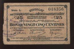 MONTMEDY (MEUSE) - BON DE 25 CENTIMES 1916 - Bons & Nécessité