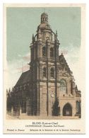 Chromo Blois (Loir-et-Cher) Cathédrale (Ensemble Sud-Ouest) - Kolarsine Et Pautauberge - Les Cathédrales De France - History