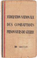 Drôme : SAINT-VALLIER-sur RHONE : Fédération Nationale Des Anciens Combattants Prisonniers De Guerre ( 1939 - 1945 ) - Documents