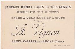 Drôme : SAINT-VALLIER-sur RHONE : A. VIGNON : Fabrique D'emballages ( Cages à Volailles Et à Oeufs ) - Carte De Visite - - France