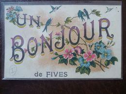 - FIVES - LILLE -   Un Bonjour - Lille