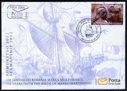 2013, FDC, The 350 Anniversary Of The Birth Of Marko Martinović, Ships, Montenegro, MNH - Montenegro