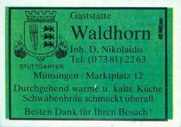 1 Altes Gasthausetikett, Gaststätte Waldhorn, Inh. D. Nokolaidis, Münsingen, Marktplatz 12 #926b - Boites D'allumettes - Etiquettes