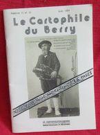 36/18 - JEAN  RAMEAU - BULLETIN LE CARTOPHILE Du BERRY N° 11 Et 12 CARTOLISTE 36 PAGES En COULEUR - Costumes