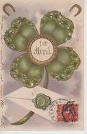 CPA Précurseur Gaufrée 1er Avril - Trèfles à Quatre Feuilles Et Fers à Cheval - 1er Avril - Poisson D'avril
