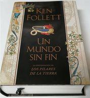 Un Mundo Sin Fin - Ken Follett - Plaza Janés - Fantasía