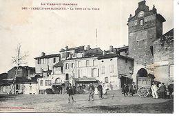 82 - VERDUN SUR GARONNE - La Tour De La Ville  (La Place Animée) - Verdun Sur Garonne