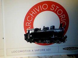 REGGIO EMILIA ARCHIVIO REGGIANE TRENO TRAIN LOCOMOTIVA VAPORE 401 1931 N2017 HQ9667 - Reggio Nell'Emilia