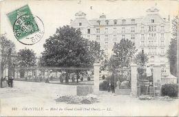 CHANTILLY : HOTEL DU GRAND CONDE - Chantilly