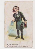 Cpa Fantaisie Dessinée Humoristique / Il Est Charmant .C'est Votre Portrait Frappant ( Huissier Avec Avis De Saisie) - Humor
