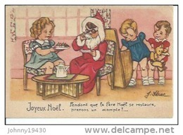 JOYEUX NOËL - PENDANT QUE LE PERE NOËL SE RESTAURE, PRENONS UN ACOMPTE !... ( Déssin: J. IDRAC ) - Andere Zeichner
