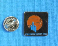 1 PIN'S //  ** SAINT-QUENTIN BASKET BALL / PRO B ** - Baloncesto