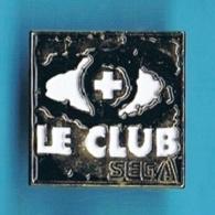 PIN'S //  ** LE CLUB SEGA / JEUX VIDEO ** - Jeux