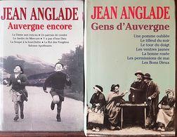 JEAN ANGLADE: GENS D'AUVERGNE + AUVERGNE ENCORE  (14 Titres Differents) - Auvergne