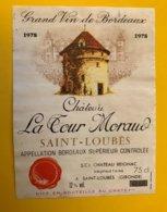 15271 - Château La Tour Moraud 1978 Saint-Loubès - Bordeaux