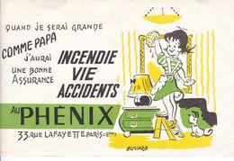 BUVARD,,,,, LE PHENIX,,,,,,,,PARIS ,,,,,QUAND JE SERAI  GRANDE  COMME  PAPA , J' AURAI Une  BONNE ASSURANCE - Bank & Insurance
