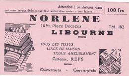 """BUVARD,,,,"""" NORLENE  """"  LIBOURNE,,,,ATTENTION ! Ce BUVARD  VAUT 100 Frs  DEDUITS Sur TOUT ACHAT De 2000 Frs , MINIMUM,, - Vestiario & Tessile"""