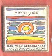 G361 Pin's Jeux Méditerranéens Languedoc Roussillon PERPIGNAN Achat Immédiat - Pin's