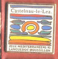 G462 Pin's Jeux Méditerranéens Languedoc Roussillon CASTELNAU LE LEZ HÉRAULT Achat Immédiat - Pin's