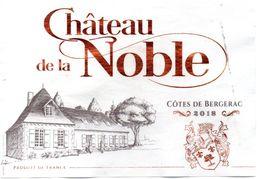 2018 Chateau De La Noble (cote De Bergerac) - Bergerac