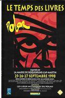 ROQUEBRUNE 1998 - LE TEMPS DES LIVRES POLAR - LIVRET DEDICACE PAR JOSE GIOVANNI ET PIEM AUTOGRAPHE - Boeken, Tijdschriften, Stripverhalen