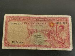 50 Francs, Banque Centrale Du Congo Belge Et Du Ruanda-Urundi 1957 - Congo