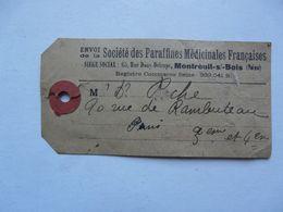 VIEUX PAPIERS - ETIQUETTE DE TRANSPORT : Sociétés Des Paraffines Médicinales Françaises  1924 - Titres De Transport
