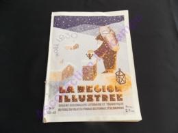 Revue Noel 1930 La Region Illustrée La Bete Du Gévaudan Photos Illustrations ... Velay Forez Vivarais Lyonnais ... - Auvergne