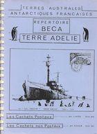 TERRE ADELIE Cachets Postaux Et Non Postaux -1949-1986 (J.BEYER Et F.KLEIN ) 50 Pages - Etude Philatélique Noir Et Blanc - Lettres & Documents