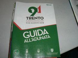 GUIDA ALL'ADUNATA TRENTO 2018 ALPINI - Revues & Journaux