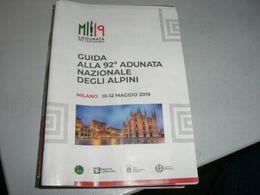 GUIDA ALL'ADUNATA MILANO 2019 ALPINI - Revues & Journaux