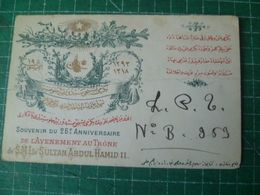 Souvenir Du 25° Anniversaire De L'avènement Au Trône De SMI Le SULTAN ABDUL HAMID II.. Cachet Poste De 1910 - Turkey