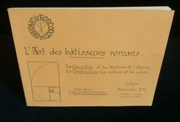 ( Architecture Art Roman ) L'ART DES BÂTISSEURS ROMANS Abbaye De BOSCODON 1988 - Arte