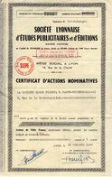 Société Lyonnaise D'études Publicitaires Et D'éditions. Certificat D'actions Nominatives. Société Giron Frères - Acciones & Títulos