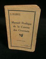 ( Batz-sur-Mer Guérande ) MANUEL PRATIQUE DE LA CUISINE DES GOURMETS Par Albert MAURICE 1925 - Gastronomia