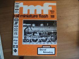 RAIL MINIATURE FLASH N°168 DE MARS 1977 JOUEF / DVM / LIMA / LILIPUT / PECO / MATERIELS REMORQUES / ACCESSOIRES / WAGON - Trains