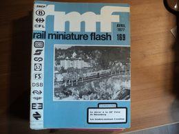 RAIL MINIATURE N°169 D AVRIL 1977 LES TENDERS MOTEURS 3 ESSIEUX / LIMA / ROCO / FLEISCHMANN PICCOLO / ARNOLD RAPIDO... - Trains