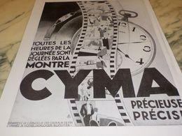 ANCIENNE  PUBLICITE PRECIEUSE PRECISE MONTRE  CYMA  1928 - Altri