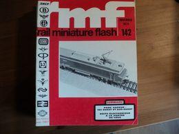RAIL MINIATURE FLASH N°142 DE NOVEMBRE 1974 140 OUEST ET SUD OUEST / PIKO / MARKLIN / CONSTRUCTION D UNE 242 C... - Trains