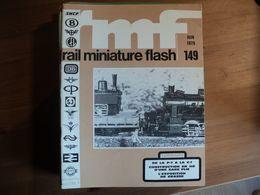 RAIL MINIATURE FLASH N°149 DE JUIN 1975 DE LA P 7 A LA C 1 / CONSTRUCTION EN H0 D UNE GARE PLM. CLAUDE ET JANINE POLI.. - Trains