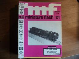 RAIL MINIATURE FLASH N°151 DE SEPTEMBRE 1975 LA 141 P JOUEF / LES ATTELAGES A CHOQUELLE / LE RESEAU A ABATTANT / PIKO / - Trains