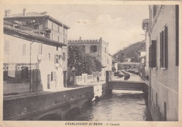 Emilia Romagna - Bologna - Casalecchio Di Reno - Il Canale - F. Grande Opaca - Anni 40 -  Bella - Autres Villes