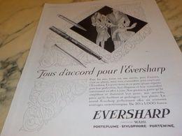 ANCIENNE PUBLICITE TOUS  D ACCORD POUR  EVERSHARP  1928 - Autres Collections