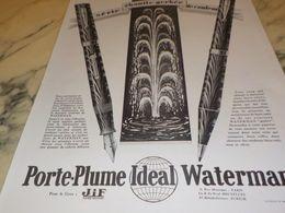 ANCIENNE PUBLICITE VOTRE PLUME IDEAL  WATERMAN 1928 - Autres Collections